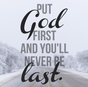 Put-God-first-and-youll-never